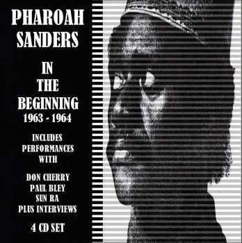 Pharoah Sanders - In The Beginning 1963-1964 (2012)