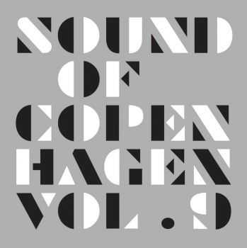 VA - Sound Of Copenhagen Vol.9 (2012)