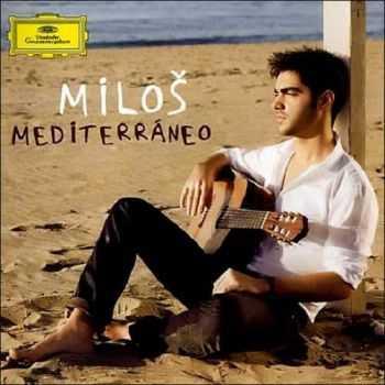 Milos Karadaglic - Mediterraneo (2011)