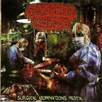 Gangrena Febrosa - Surgical Abominations Medical (2011)