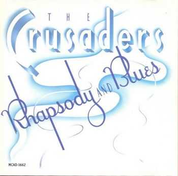 The Crusaders - Rhapsody And Blues (1980)