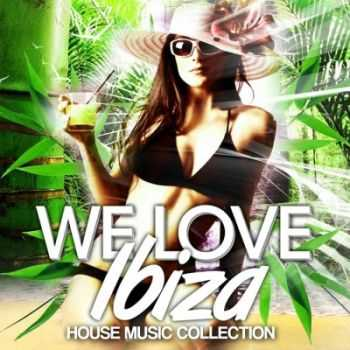 VA - We Love Ibiza 2012 (House Music Collection)(2012)