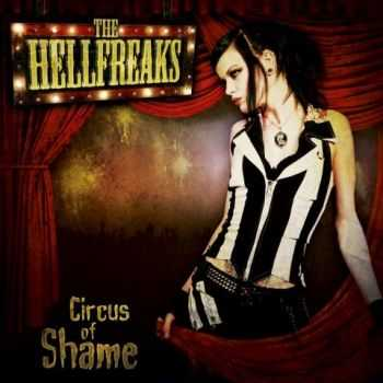 The Hellfreaks - Circus of Shame (2012)