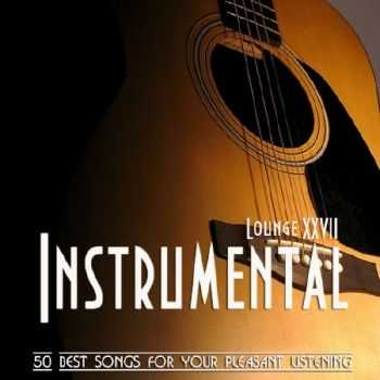Instrumental Lounge Vol. 27 (2012)