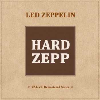 Led Zeppelin - Hard Zepp (2012)