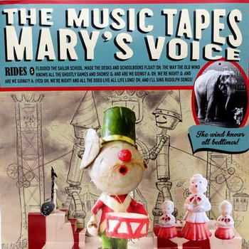 The Music Tapes - Mary's Voic (2012)