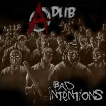 Adlib - Bad Intentions (2012)