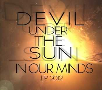 Devil Under The Sun  - In Our Minds [EP]  (2012)