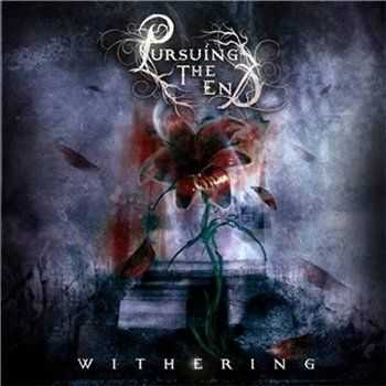 Pursuing The End     - Withering [EP] (2012)