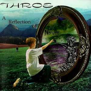 Throe - A Reflection of Never (2001)
