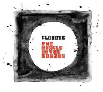 Flobots - The Circle In The Square (2012) lossless