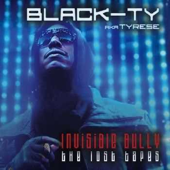 Tyrese – Invisible Bully Lost Tapes (Official Mixtape) (2012)