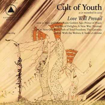 Cult Of Youth - Love Will Prevail (2012)