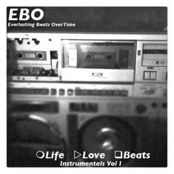 EBO - Life Love Beats Vol. 1 (2012) (2012)