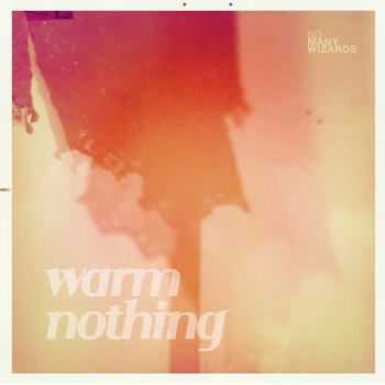 So Many Wizards - Warm Nothing (2012)