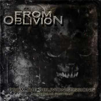 From The Oblivion - From the Oblivion Sessions (2012)