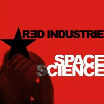 Red Industrie - Space Science (EP) (2009)