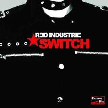 Red Industrie - Switch (2010)