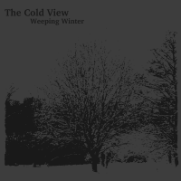 The Cold View - Weeping Winter  (2012)
