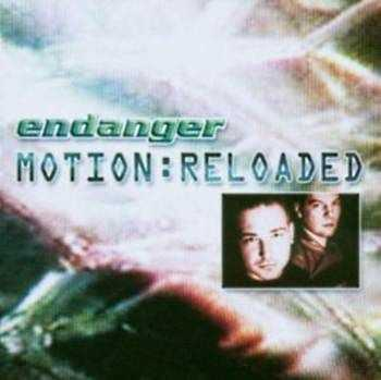 Endanger - Motion: Reloaded (2003)