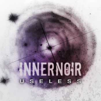 Innernoir - Useless (Single) (2012)