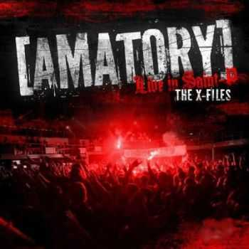 [AMATORY] - The X-Files Live in Saint-P (2012)