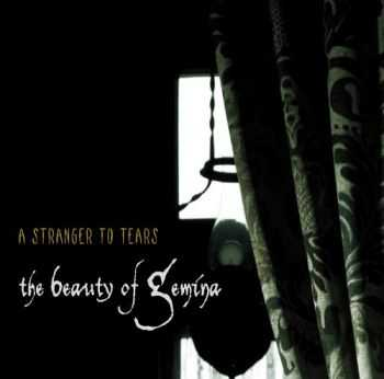 The Beauty Of Gemina - A Stranger To Tears (2008)