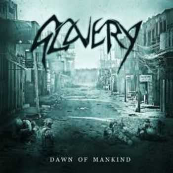 Slavery  - Dawn Of Mankind (2012)