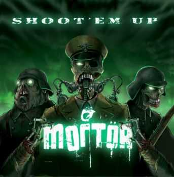 Mortor  - Shoot 'Em Up  (2012)