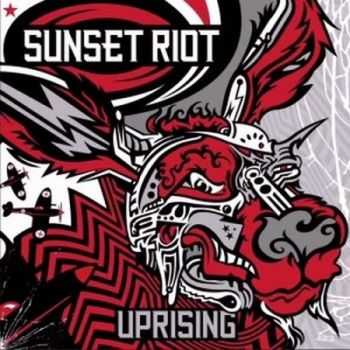 Sunset Riot - Uprising (ЕР) (2012)