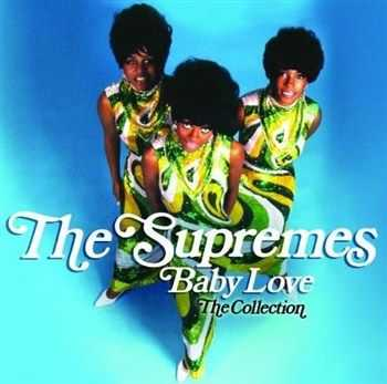 The Supremes - Baby Love: The Collection (2012)