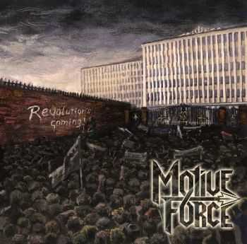 Motive Force - Revolution's Coming [EP] (2012)