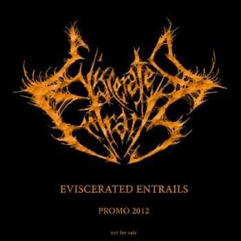 Eviscerated Entrails - Promo  (2012)