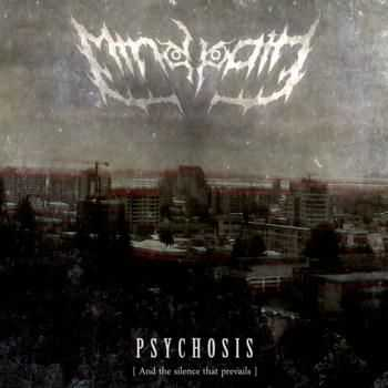 Mindpath - Psychosis, And The Silence That Prevails (2012)