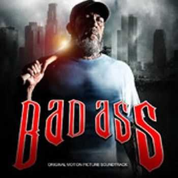 Bad Ass (Original Motion Picture Soundtrack) (2012)