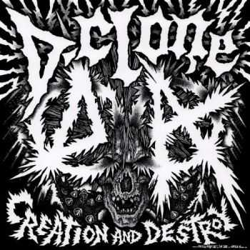 D-Clone - Creation And Destroy (2012)