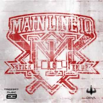 Main Line 10 - Stick'em Up (2012)