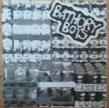 Bathory Boys - Canned Goods and Ammunition (2012)