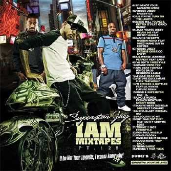Superstar Jay – I Am Mixtapes 128 (2012)