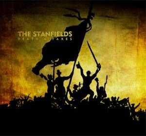 The Stanfields - Death & Taxes - 2012