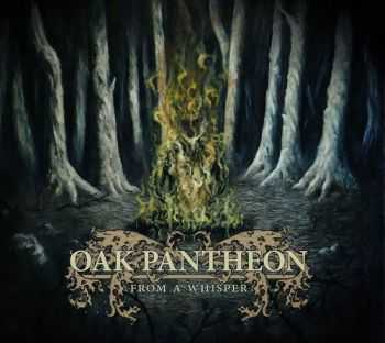 Oak Pantheon - From A Whisper  (2012)