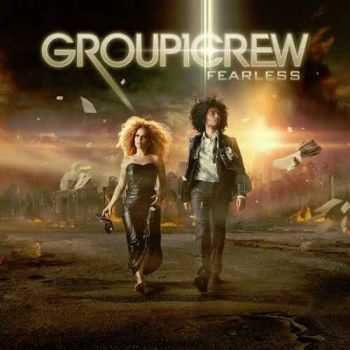 Group 1 Crew - Fearless (2012) (2012)