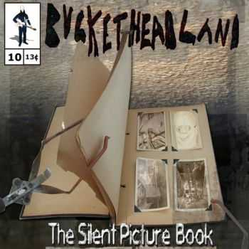 Buckethead  - The Silent Picture Book (2012)