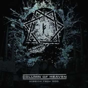 Column of Heaven - Mission From God (2012)