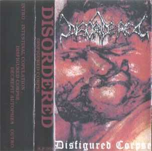 Disordered - Disfigured Corpse (Demo) (1996)