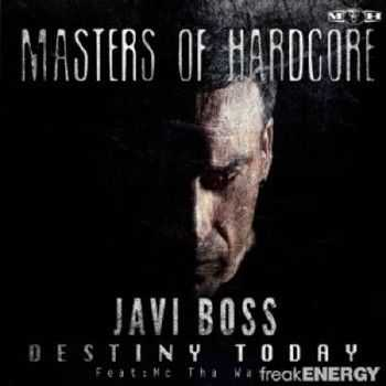 Javi Boss - Destiny Today (2012)