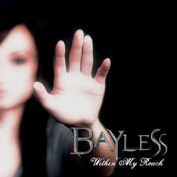 Bayless - Within My Reach (2012)