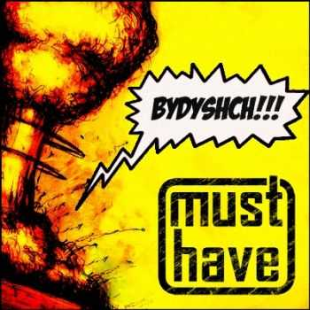 Must have - Bydyshch!!! [EP] (2012)