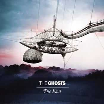 The Ghosts - The End (2012)