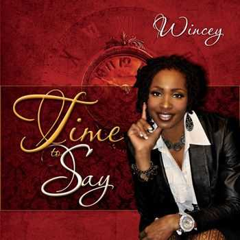 Wincey - Time to Say (2012)